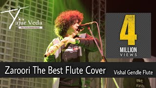 Zaroori Tha Flute Cover By Vishal Gendle width=