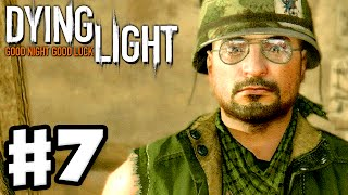 getlinkyoutube.com-Dying Light - Gameplay Walkthrough Part 7 - Gassed Up! (PC, Xbox One, PS4)