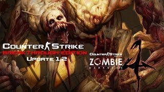 getlinkyoutube.com-CS:BTE - Zombie Mod 4 Dev Version! Update 1.2
