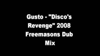 "getlinkyoutube.com-Gusto - ""Disco's Revenge"" (2008 Freemasons Dub Mix)"