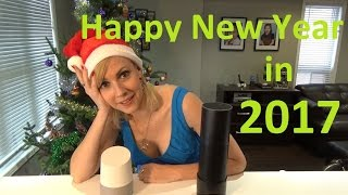 Amazon Echo and Google Home New Years Wishes in 2017