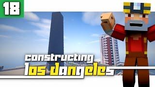 getlinkyoutube.com-Constructing Los Dangeles: Season 2 - Episode 18! (Freedom Tower in LD?!)
