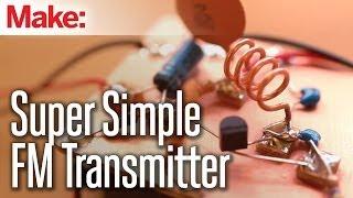 getlinkyoutube.com-Weekend Projects - Super Simple FM Transmitter