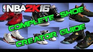 getlinkyoutube.com-NBA 2K16 | COMPLETE SHOE CREATOR TUTORIAL