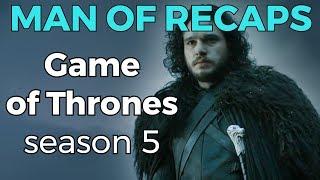 getlinkyoutube.com-Man of Recaps: Game of Thrones Season 5!!!