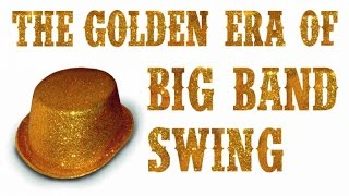 getlinkyoutube.com-The Golden Era of Big Band Swing - 2h of Pure Jazz & Swing
