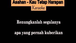 Faisal Asahan - Kau Tetap Harapan (Karaoke Tanpa Vokal)