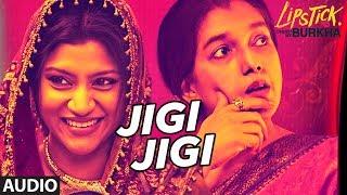 Jigi Jigi Full Audio Song l