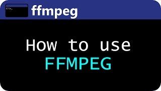 getlinkyoutube.com-How to use FFMPEG