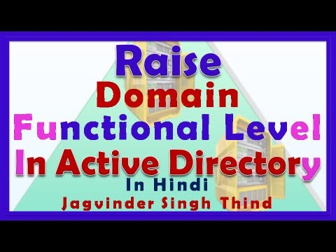 Raise Functional Level - Server 2008 Part 2 in Hindi
