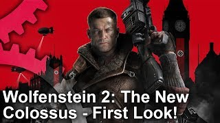 Wolfenstein II: The New Colossus - 11 Minutes of Gameplay