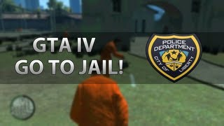 getlinkyoutube.com-GTA IV Mods - GO TO JAIL + START A RIOT!