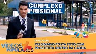getlinkyoutube.com-Presidiário posta foto com prostituta dentro da cadeia