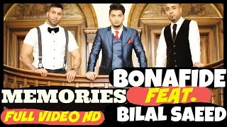 BONAFIDE (Maz & Ziggy) Feat. Bilal Saeed - MEMORIES -**OFFICIAL VIDEO**