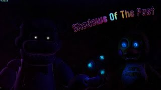 getlinkyoutube.com-[SFM FNAF] Shadows of the past