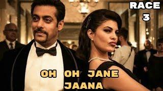 Race 3 Song - Oh Oh Jane Jaana   Salman Khan   Jacqueline Fernandes - New Full Song HD Video 2018
