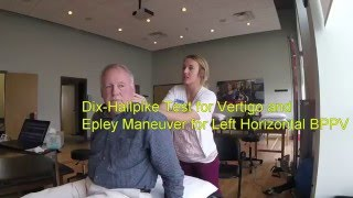 getlinkyoutube.com-Dix-Hallpike Test for Vertigo and Epley Maneuver for Left Horizontal BPPV