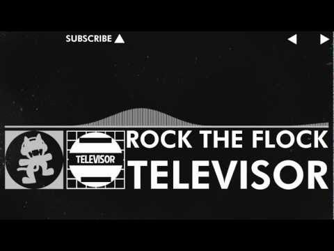 [EDM] - Televisor - Rock The Flock [Monstercat Release]
