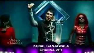 Channa Ve - Kunal Ganjawala (720p FVS)