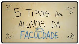 getlinkyoutube.com-5 TIPOS DE ALUNOS DA FACULDADE