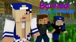"♫ ""Banned"" ♫ - Minecraft Animated Music Parody of Miley Cyrus's ""Wrecking Ball"""