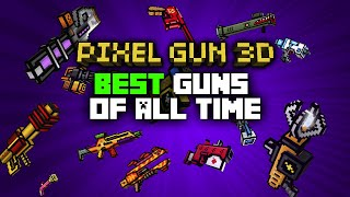 getlinkyoutube.com-TOP 5 BEST GUNS OF ALL TIME IN PIXEL GUN 3D!!!!