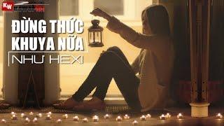 getlinkyoutube.com-Đừng Thức Khuya Nữa (Cover) - Như Hexi [ Video Lyrics ]