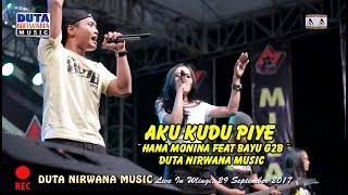 Aku Kudu Piye ~ Hana Monina Feat Bayu G2B ~ Duta Nirwana Music