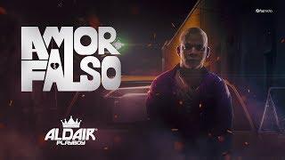 Aldair Playboy - Amor Falso (Clipe Oficial) width=