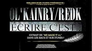 Ol'kainry - Ecrire C'est... (ft. Redk)