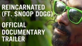 Snoop Dogg - Reincarnated (Trailer)