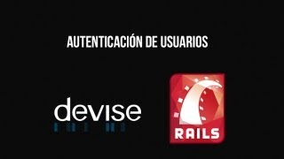 getlinkyoutube.com-Autenticación de Usuarios con Devise en Rails 4