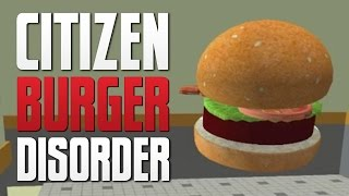 getlinkyoutube.com-FAST FOOD SIMULATOR - Citizen Burger Disorder