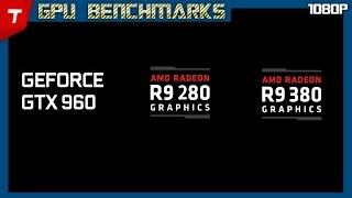 getlinkyoutube.com-GTX 960 - R9 280 - R9 380 : Benchmarks