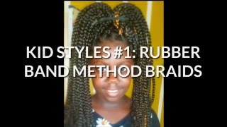 getlinkyoutube.com-KID STYLES #1 : RUBBER BAND METHOD BRAIDS
