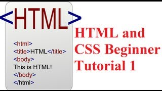 HTML and CSS Beginner Tutorial 1 : Getting started with HTML and Downloading a Text Editor