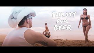 getlinkyoutube.com-Best Beer Ad Ever - Thirsty For Beer HD