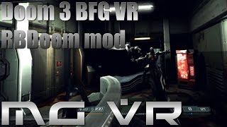 Doom 3 BFG RBDoom Mod Part 2 - VR Gameplay HTC Vive width=