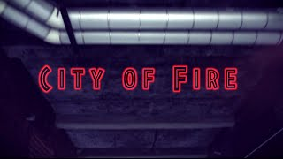 City Of Fire [Official Music Video] - Corey James