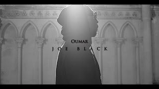 Oumar - Joe Black