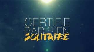 Certifié Parisien - Solitaire