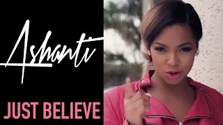 Ashanti - Just Believe