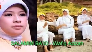 SALAM MIM BAID - WAFIQ AZIZAH
