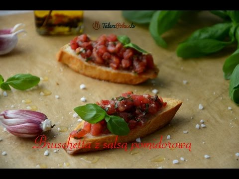Bruschetta z salsą pomidorową