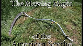 The Power of the American Scythe