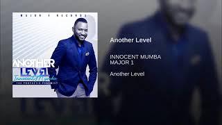 Innocent Mumba ft Shepherd Bushiri Another Level width=