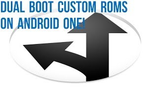 getlinkyoutube.com-[TUTORIAL] Dual Boot Custom ROMs Android one