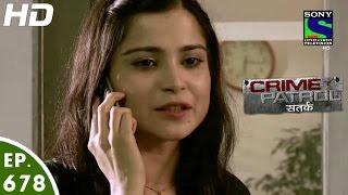Crime Patrol - क्राइम पेट्रोल सतर्क - Sabak - Episode 678 - 2nd July, 2016