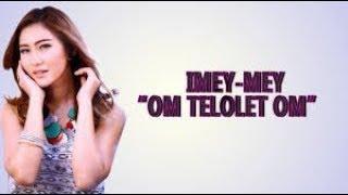 OM TELOLET OM - IMEYMEY karaoke dangdut (Tanpa vokal) cover