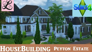 getlinkyoutube.com-The Sims 4: House Building - Peyton Estate